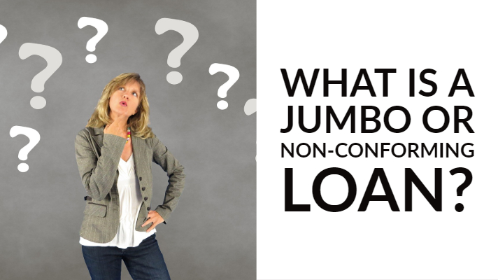 What is a jumbo loan?