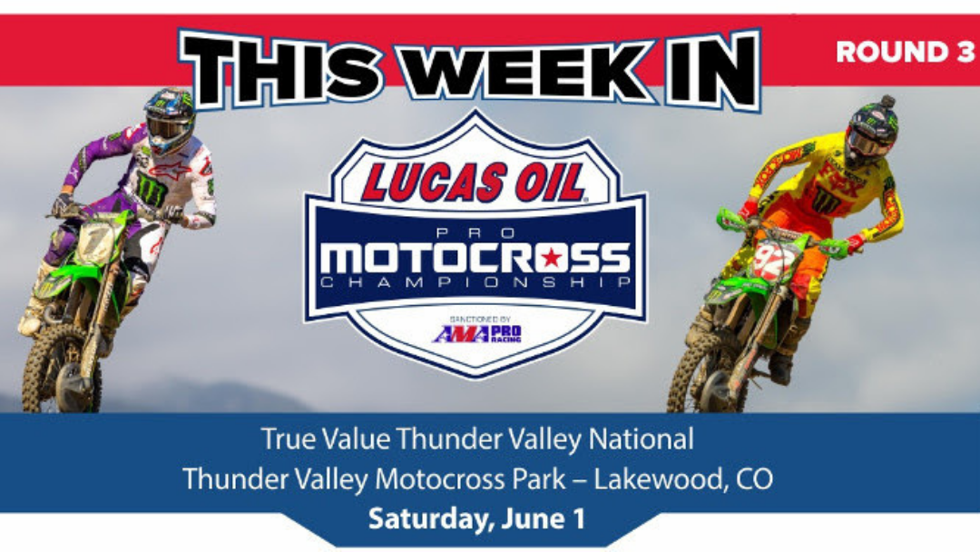 This Week in Motocross – Thunder Valley MX
