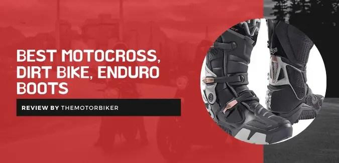 Best Motocross, Dirt Bike, Enduro Boots – Experts' Choices!