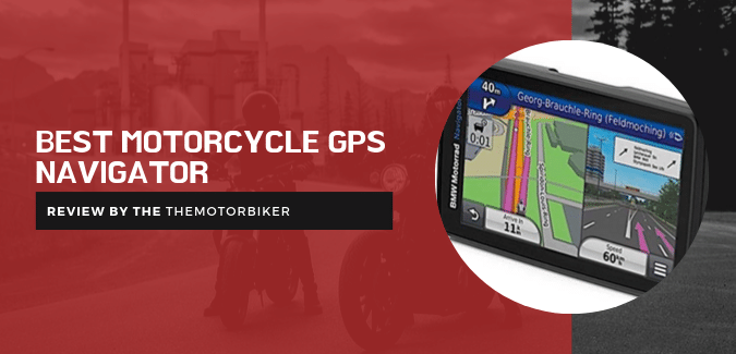Best Motorcycle GPS Navigator Reviews: Know What Experts Say!