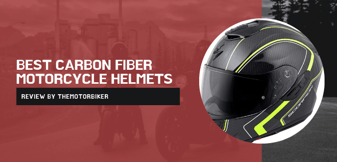 Best Carbon Fiber Motorcycle Helmets :Expert Review