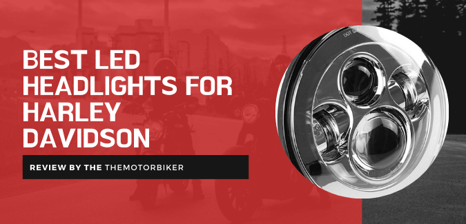 Best LED Headlights For Harley Davidson – Top LED Headlights!