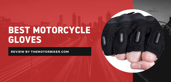 Best Motorcycle Gloves – All Weather Collection
