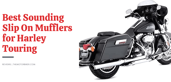 Best Sounding Slip On Mufflers for Harley Touring – Top 8