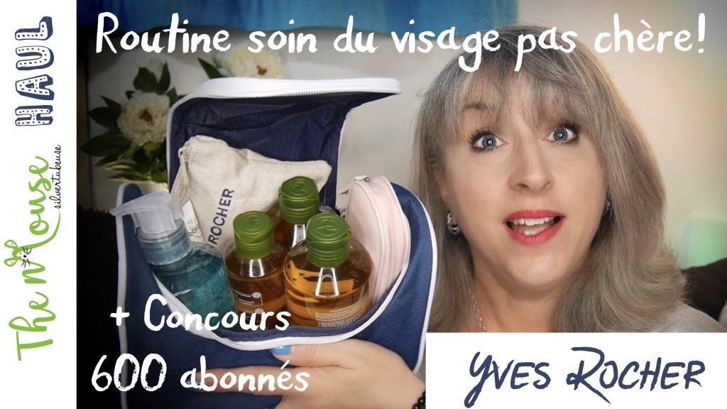 Haul Yves Rocher: un soin du visage pour pas cher!!! [Concours]