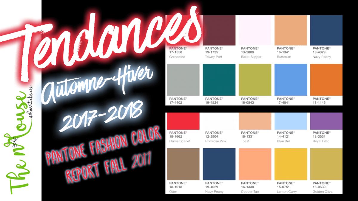 Les couleurs et tendances mode beaut pour l 39 automne - Couleur mode hiver 2017 ...