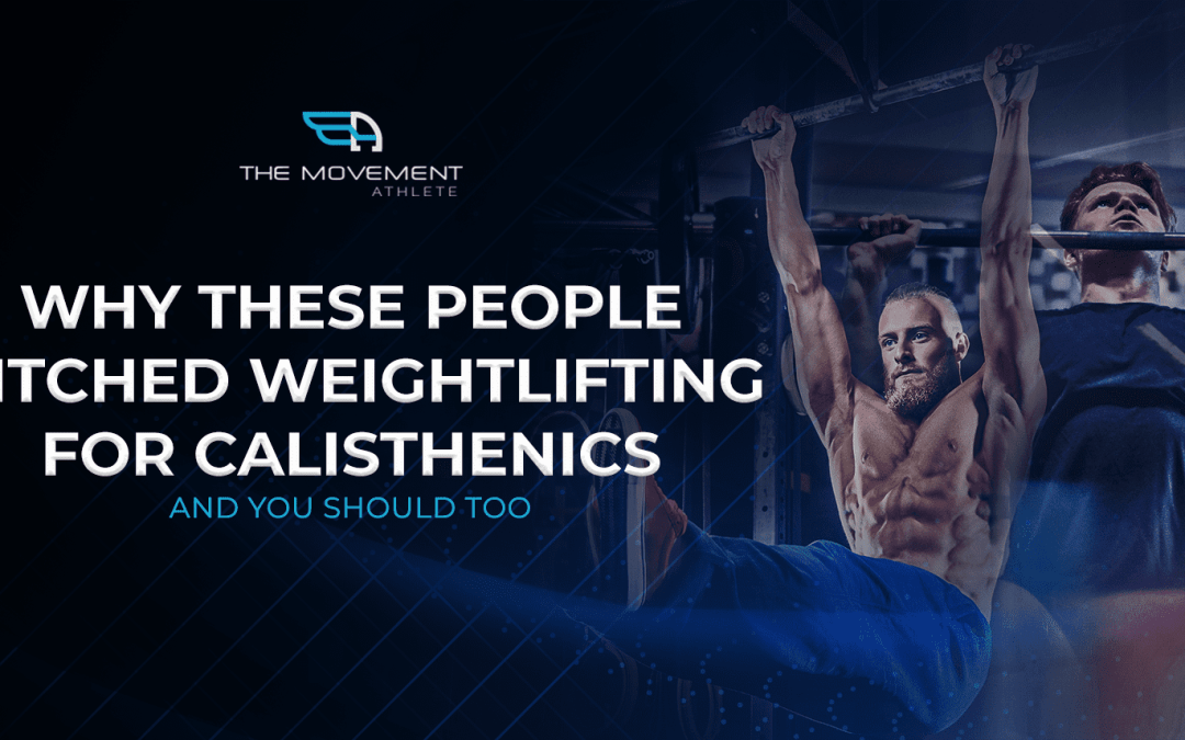 Why these people ditched weightlifting for calisthenics
