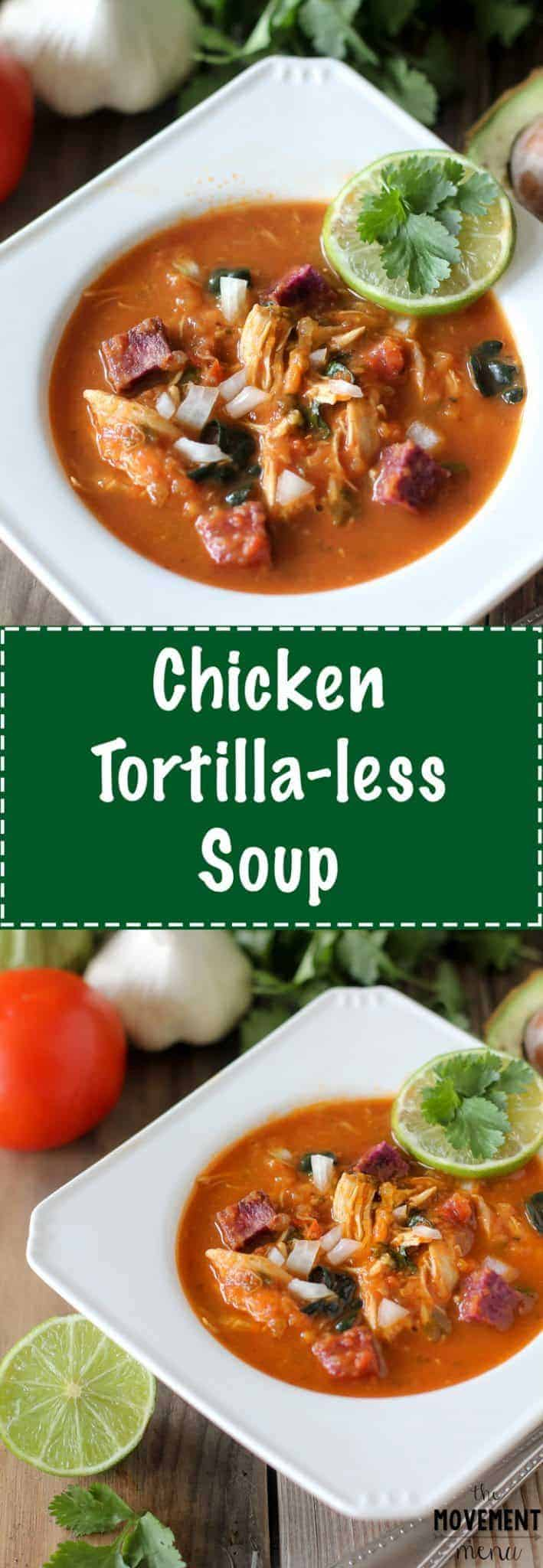 This Easy Chicken Tortilla-less Soup is the perfect recipe to kick off the New Year! It's full of nutrients and flavor and will keep you warm throughout the rest of the winter... TheMovementMenu.com