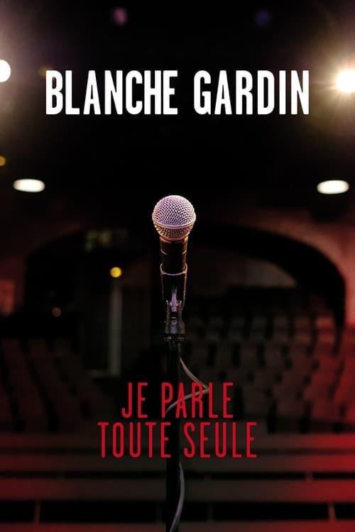 Blanche Gardin Il Faut Que Je Vous Parle Spectacle : blanche, gardin, parle, spectacle, Blanche, Gardin:, Myself, (2017), Movie, Database, (TMDb)