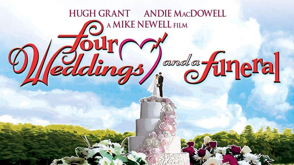 Shout Select's Four Weddings and a Funeral