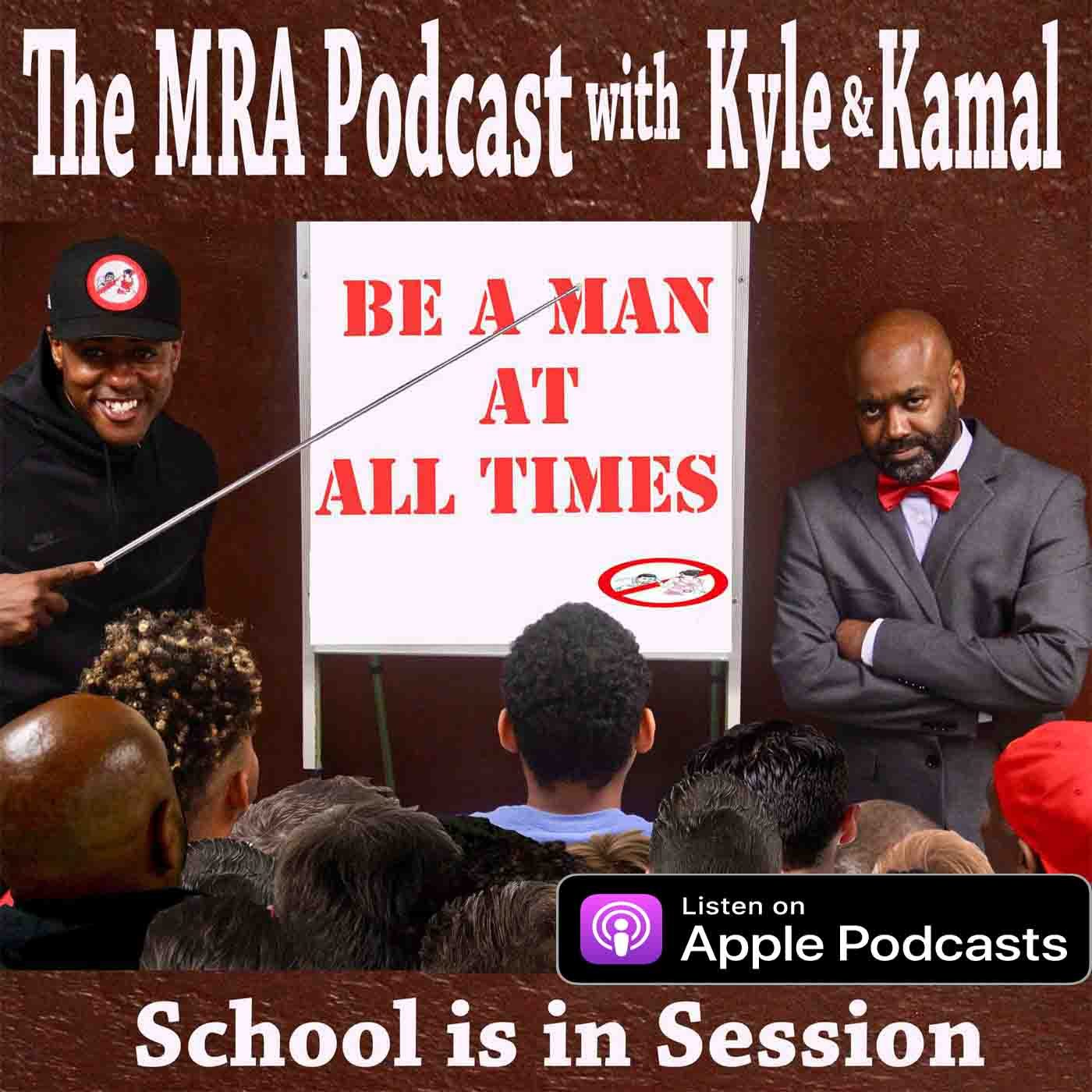 Logo for The MRA Podcast with Kyle & Kamal