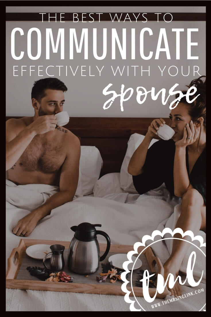 The Best Ways To Communicate Effectively With Your Spouse   Communication in relationships   How to communicate with your spouse   Listening and being heard is key to happy, healthy relationships   Communication in marriage; learn how your spouse communicates   #communication #marriage #relationships   theMRSingLink