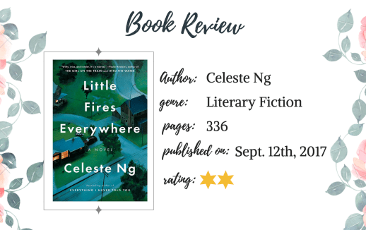 2 5 Stars Book Review Little Fires Everywhere By Celeste