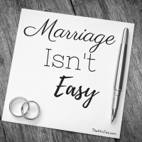 Marriage Isn't Easy