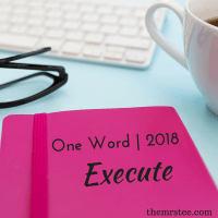 One Word • Execute | 2018