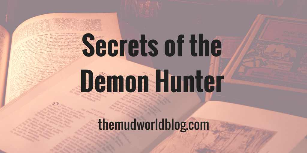 Secrets of the Demon Hunter