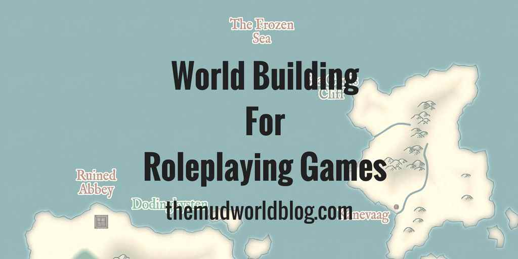 World Building Strategies for Roleplaying Games