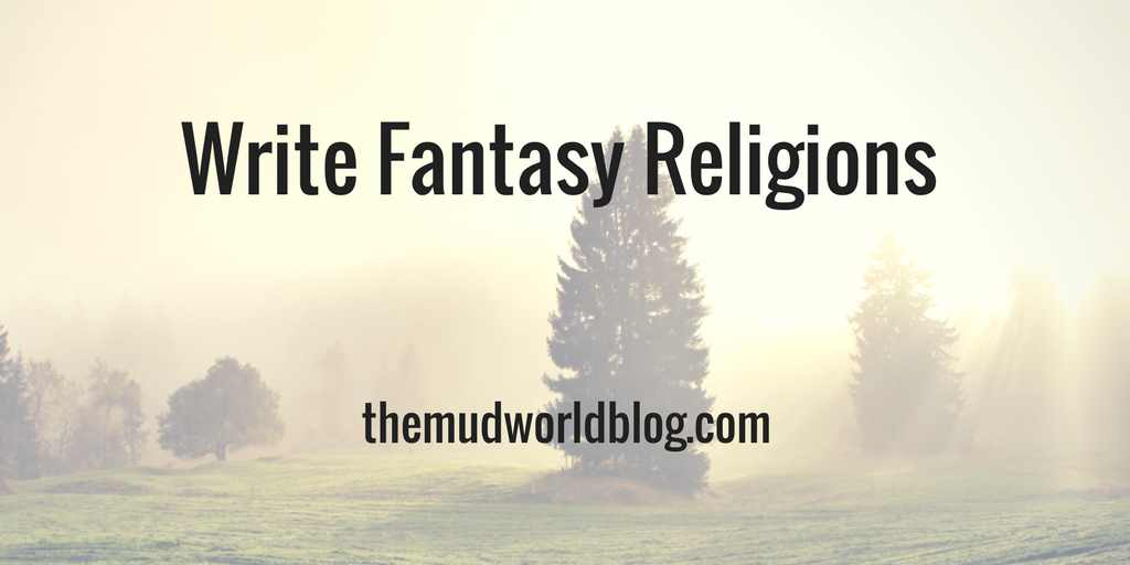 Write Fantasy Religions