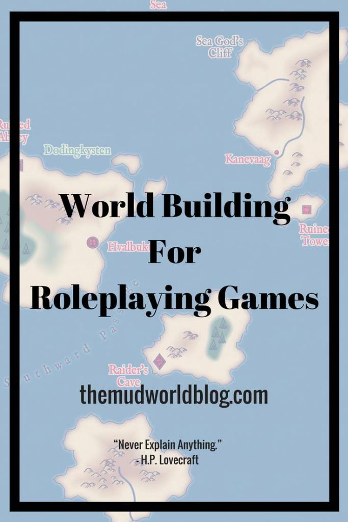 How to Build a Roleplaying Game Setting