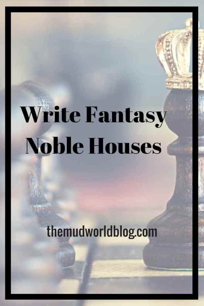 How to Write Fantasy Noble Houses