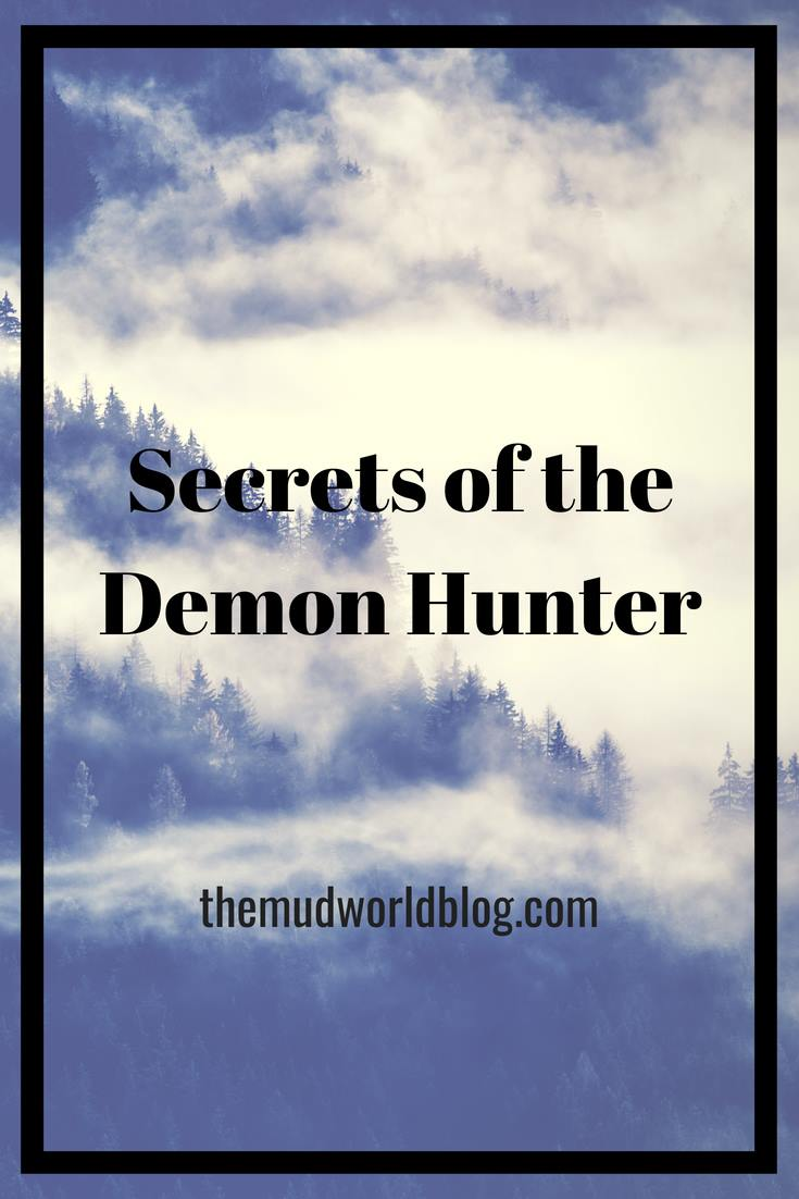 Plot hooks and secrets to flesh out demon hunter for roleplaying games like Dungeons and Dragons, or the Pathfinder Roleplaying Game.