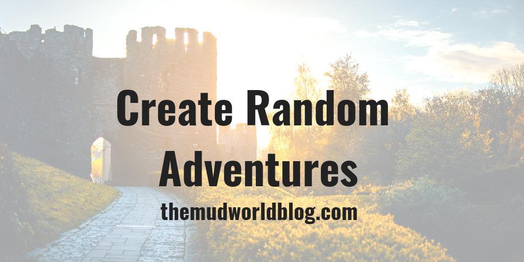 Create Random Adventures