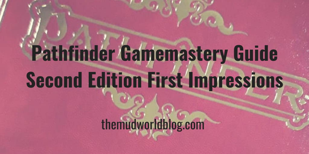 Pathfinder Gamemastery Guide 2e First Impression