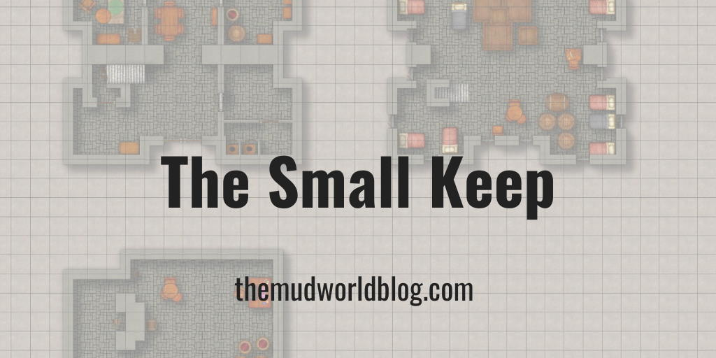 The Small Keep