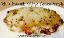 Feta and Prosciutto Stuffed Chicken Breasts