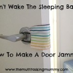 Don't wake the baby! How to make a door jammer