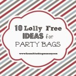 10 'Lolly Free' Ideas for Party Bags #MummyMondays