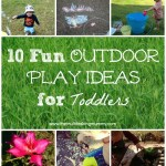 10 Fun Outdoor Play Ideas for Toddlers #MummyMondays