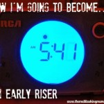 How I'm Going To Become An Early Riser