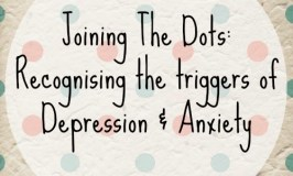 Joining The Dots: Recognising the triggers of Postnatal Depression & Anxiety