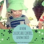 A New Childcare Center, A New Child.