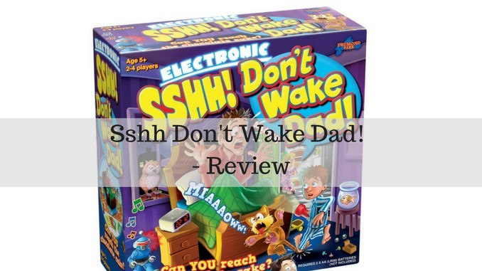 Sshh Don't wake Dad – Review and Giveaway
