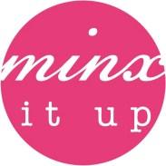 minx it up