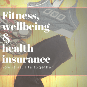 Health Insurance & Your fitness and well being - tips from Health Insurance Compare