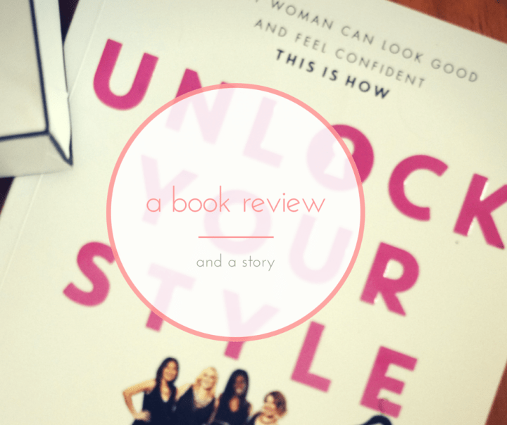 Unlock Your Style - A Book Review