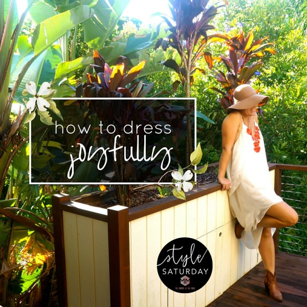 how to dress joyfully