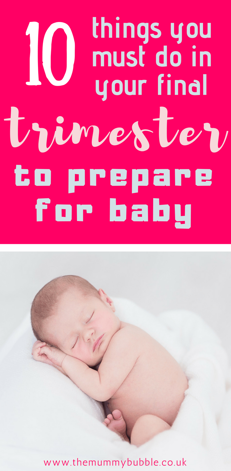 To do list for the final trimester of pregnancy. 10 things you must do to prepare for your newborn baby