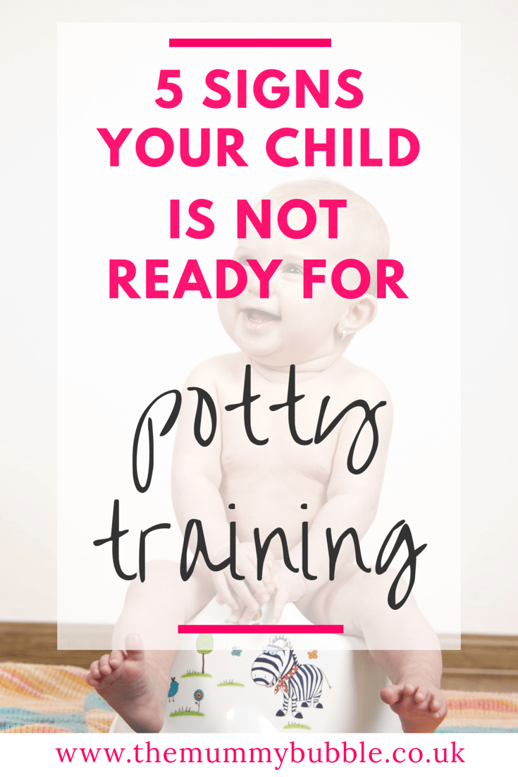 5 signs your child is not ready for potty training