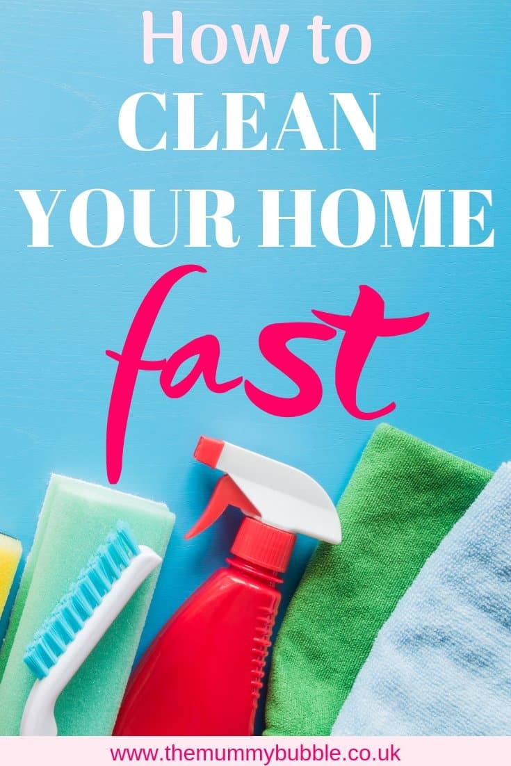 How to clean your home fast