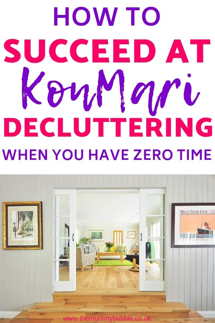 How to KonMari when you're a busy mama