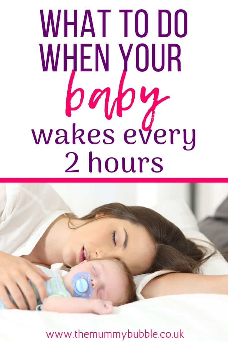 What to do when your baby wakes every 2 hours