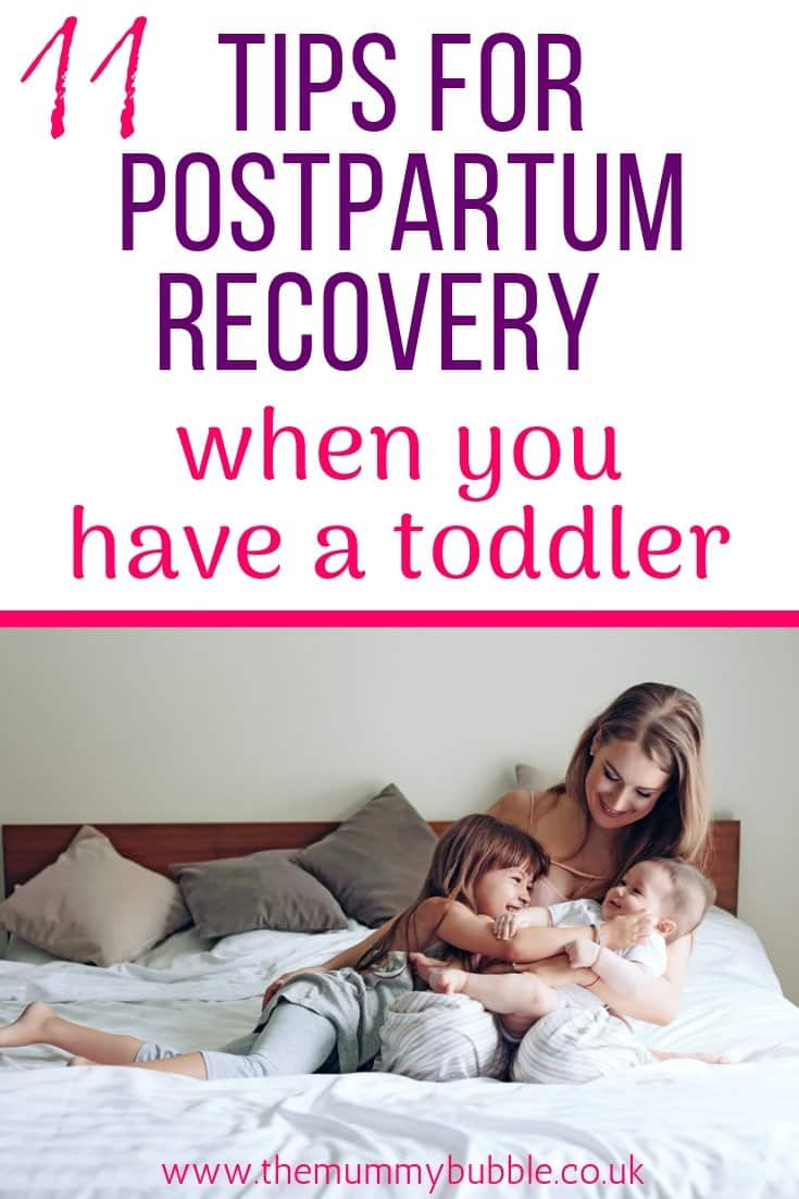 11 tips for postpartum recovery when you have a toddler