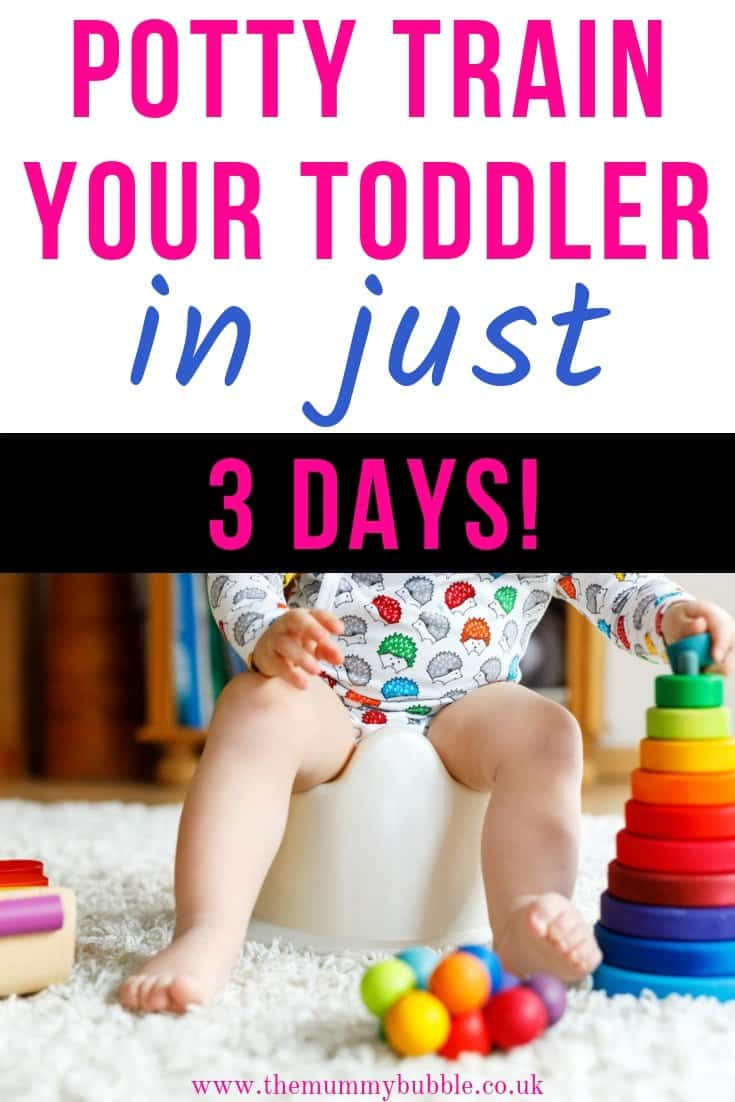 Potty train your toddler in just 3 days