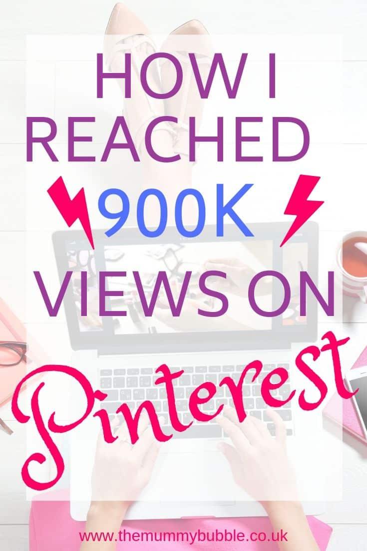 How I hit nearly 1million views on Pinterest