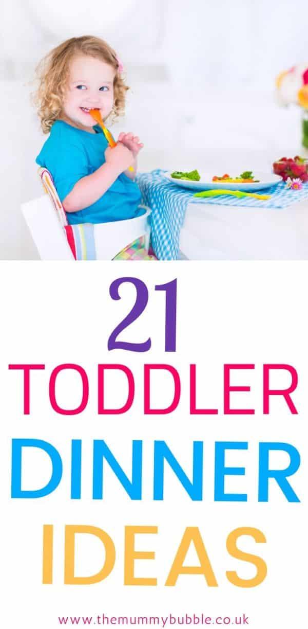 21 toddler dinner ideas