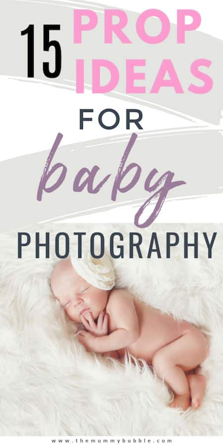 15 Prop ideas for amazing baby photography